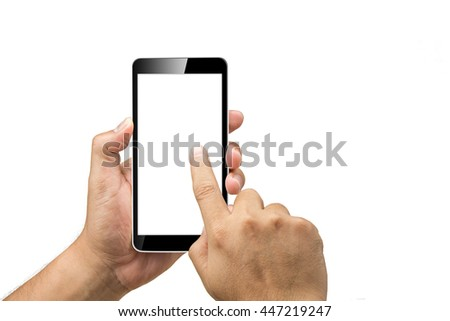 Man's hand holding the smartphone in black. Use your finger to tap the touch screen is blank white. Isolated on white background #447219247