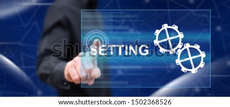 Man touching a setting concept on a touch screen with his finger