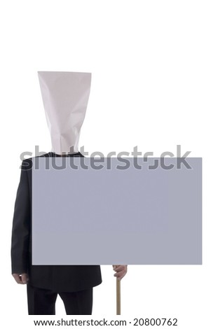 Man with bag over head holding blank gray sign isolated on white background.