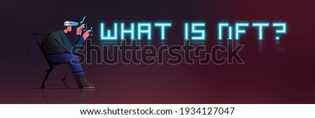 Man with VR headset. Cryptoart concept illustration for non-fungible token. Digital art with blockchain technology. Can use for web banner, infographic concept modern design. What is nft? Stockfoto ©
