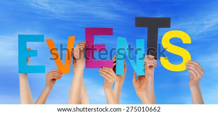 Many Caucasian People And Hands Holding Colorful Letters Or Characters Building The English Word Events On Blue Sky #275010662