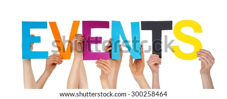 Many Caucasian People And Hands Holding Colorful Straight Letters Or Characters Building The Isolated English Word Events On White Background #300258464