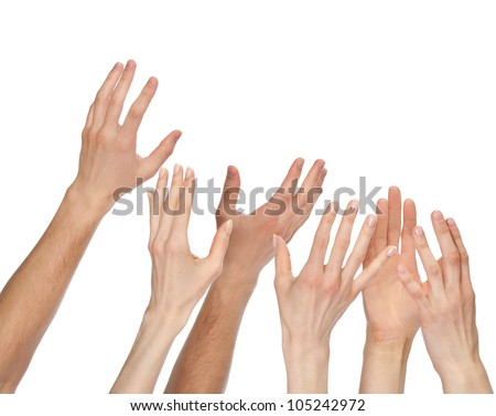 Many hands wanting/asking for something - copyspace, you can add your text or picture; isolated over white background