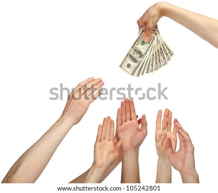 Many hands wanting to take money (bonus, salary or other payment); many hands reaching out for dollar banknotes isolated on white