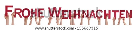 Many People Holding the German Words Frohe Weihnachten Which Means Merry Christmas, on White #155669315