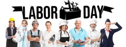 Many people of different professions and text LABOR DAY on white background