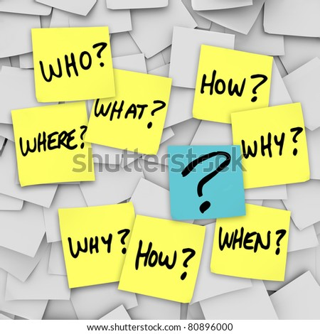Many sticky notes with questions like who, what, when, where, how and why, and a question mark, all posted on an office note board to represent confusion in communication