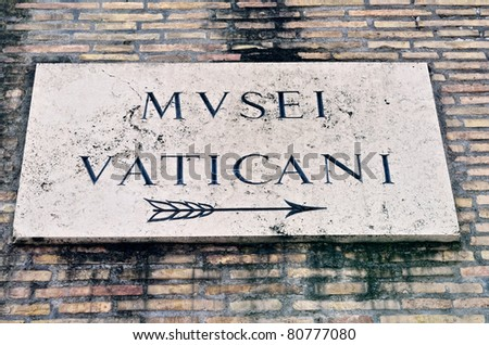 Marble signboard on a wall of Vatican Museum, Rome