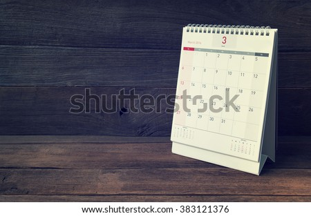 March Calendar 2016 on wood table,vintage filter #383121376