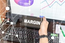 Margin Income Financial Profit Business Concept.
