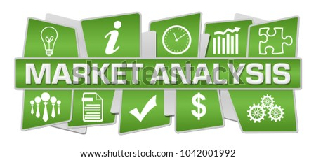 Market analysis concept image with text and related symbols.