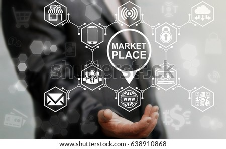 Market Place Concept. Store Location and Navigation. Shopping web computer online business web technology. Man offers marketplace icon on virtual screen. Conceptual internet buy marketing.