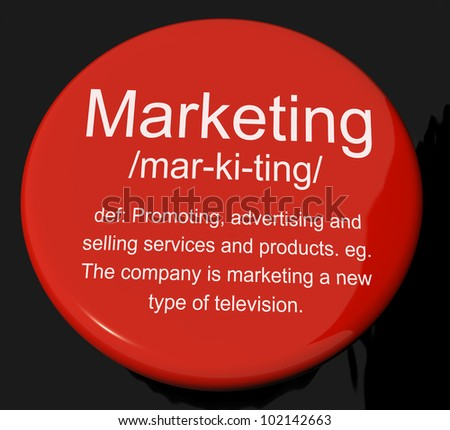 Marketing Definition Button Shows Promotion Sales And Advertising