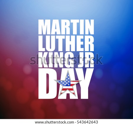 Martin Luther King JR day sign illustration booked background