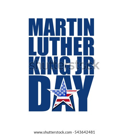Martin Luther King JR day sign illustration design
