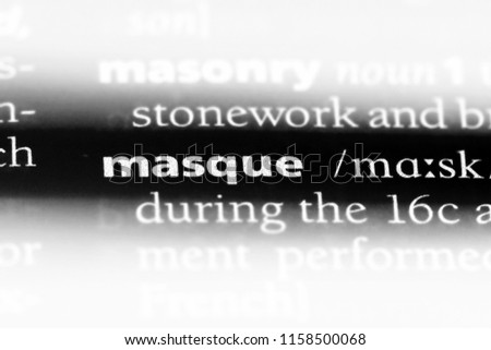 masque word in a dictionary. masque concept.