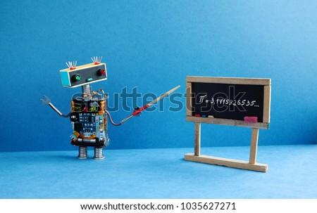 Math lesson. Robot professor explains Pi mathematical constant irrational number 3.1415926535. Friendly robot teacher with pointer, black chalkboard handwritten formula. Blue color interior classroom.