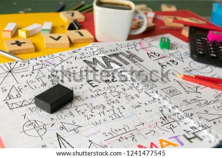 Mathematics Math Algebra Calculus Numbers Concept. School supplies used in math class, geometry or science. Mathematics geometry tool for student in math class