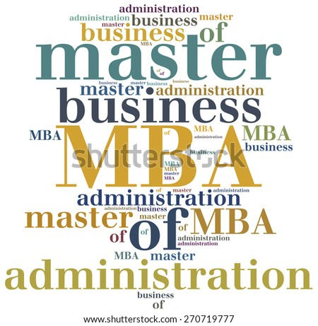 master in business administrative About the coursea one year top-ranked mba course comprising an intensive series of stimulating lectures, energetic seminars and small group work, which can take students anywhere in the world.