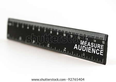 Measure audience on black ruler