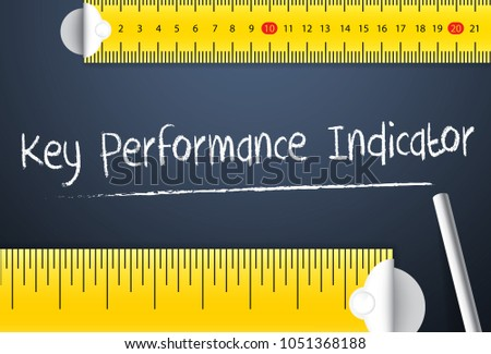 Measuring key performance indicator. Various way of measurement of the key   performance indicator or kpi of business plan, company or employee. Represent by different tape.