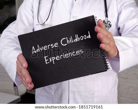 Medical concept about Adverse Childhood Experiences with phrase on the sheet. Stock photo ©