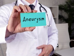 Medical concept about Aneurysm with sign on the piece of paper.