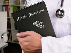Medical concept meaning Aortic Dissection  with sign on the page.