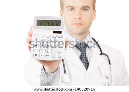 Medical doctor isolated on white with a calculator in his right hand showing calculated costs and revenues in physician practice and hospital fees