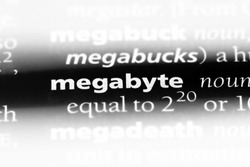 megabyte word in a dictionary. megabyte concept.