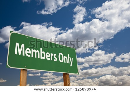 Members Only Green Road Sign Over Clouds and Sky. Stock photo ©