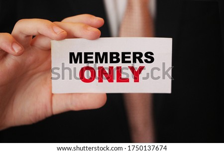 MEMBERS ONLY on a card Businessman holds. VIP clients in business concept. Stock photo ©