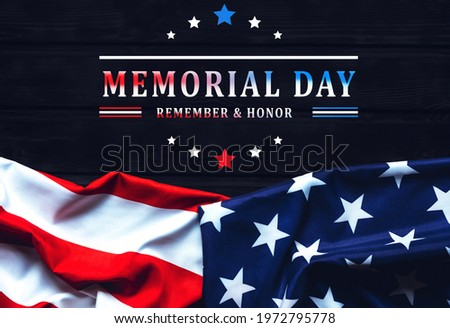Memorial Day USA. Remember and Honor.
