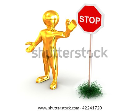 Men with sign stop. 3d