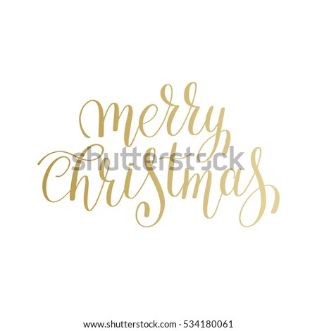 merry christmas gold logo handwritten lettering inscription holiday phrase, typography banner with brush script, calligraphy raster version illustration