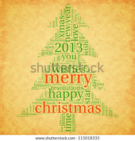 Merry christmas 2013 in christmas tree shape on old paper. Tag cloud.