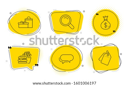 Messenger, Gifts and Sale tags signs. Chat bubbles. Burger, Money bag and Search line icons set. Cheeseburger, Usd currency, Magnifying glass. Speech bubble. Line burger icon.