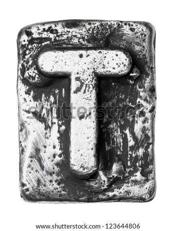 Metal alloy alphabet letter T