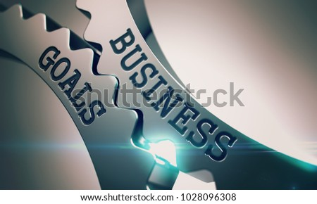 Metal Cog Gears with Business Goals Inscription. Business Goals on the Mechanism of Metallic Cog Gears with Glowing Light Effect - Interaction Concept. 3D Render .