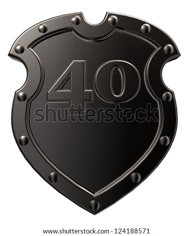 metal shield with the number forty - 40 -  on white background - 3d illustration