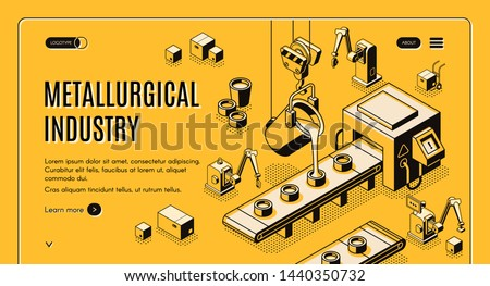 Metallurgical industry technologies isometric web banner, landing page. Pouring molten metal from ladle in molds on automated and robotized foundry manufacturing conveyor line art illustration