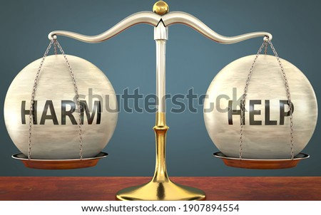 Metaphor of harm and help staying in balance - showed as a metal scale with weights and labels harm and help to symbolize balance and symmetry of harm and help in life or business, 3d illustration Stock photo ©