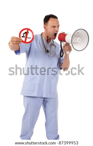 Middle aged  caucasian man doctor holding up no fire sign, warning white screaming in megaphone. Studio shot. White background