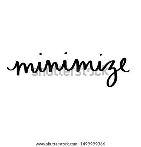 Minimize minimal calligraphy black and white
