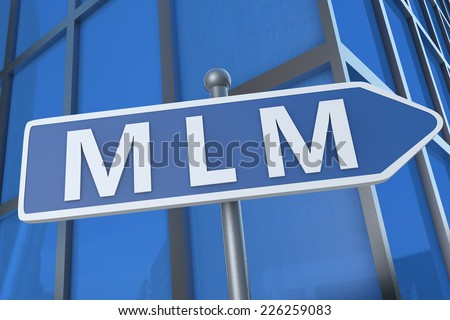 MLM - Multi Level Marketing - illustration with street sign in front of office building.
