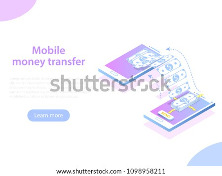 Mobile money transfer isometric illustration. Two smartphones and bundle of the banknotes flying from one smartphone to the other.