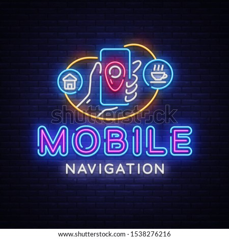 Mobile Navigation Neon Sign . Mobile Navigation neon design template, modern trend design, night signboard, night bright advertising, light banner, light art. illustration.
