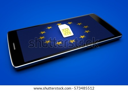 Mobile Phone and sim card, abolition of roaming in the European Union. Europe flag. 3d rendering #573485512