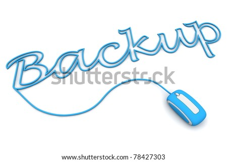 modern blue computer mouse is connected to the blue word BACKUP - letters a formed by the mouse cable
