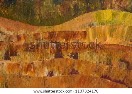 Modern landscape. Shades of yellow, ochre and earthy colors. Fragment of abstract artwork close up. Oil paint is applied with large brush strokes on the canvas.